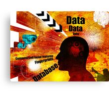 Biometric database invasion of privacy Canvas Print