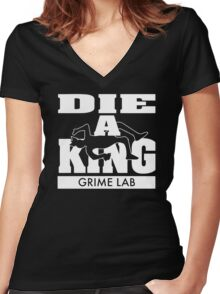 Die A King Women's Fitted V-Neck T-Shirt