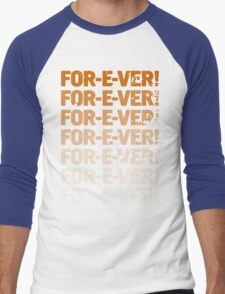 INFINITELY FOR-E-VER  Men's Baseball ¾ T-Shirt