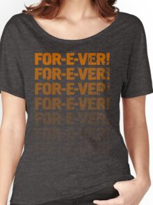 INFINITELY FOR-E-VER  Women's Relaxed Fit T-Shirt