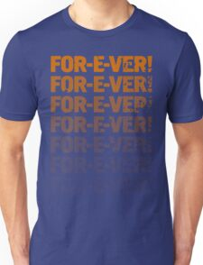 INFINITELY FOR-E-VER  Unisex T-Shirt