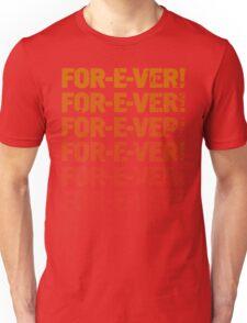 INFINITELY FOR-E-VER  Unisex T-Shirt