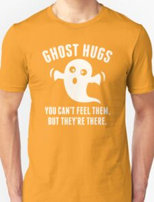 Ghost Hugs Unisex T-Shirt