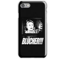 BLÜCHER!!! iPhone Case/Skin