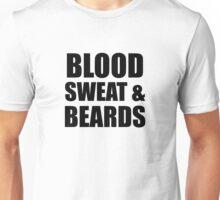 Blood, Sweat & Beards Unisex T-Shirt