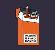 Drawing is highly addictive  Unisex T-Shirt