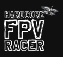 Hardcore FPV Racer Baby Tee