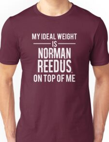 Ideal weight - Norman Reedus Unisex T-Shirt