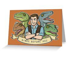Dinos Before Hos Greeting Card