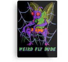 Weird Fly Dude Metal Print