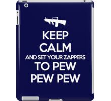 Starkid: Keep calm and set your zappers to pew pew pew (white) iPad Case/Skin