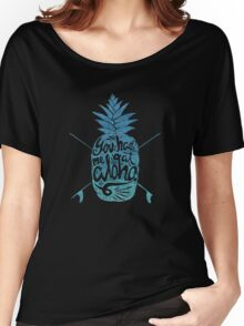 You had me at Aloha! Women's Relaxed Fit T-Shirt