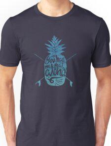 You had me at Aloha! Unisex T-Shirt
