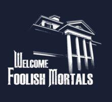 Welcome Foolish Mortals Kids Tee