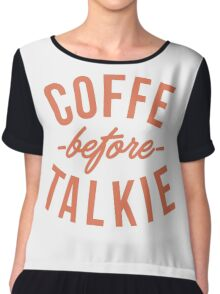 typography coffee before talkie Chiffon Top
