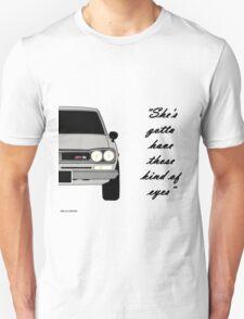 "Nissan Skyline 2000 GT-R - ""She's gotta have those kind of eyes"" Unisex T-Shirt"