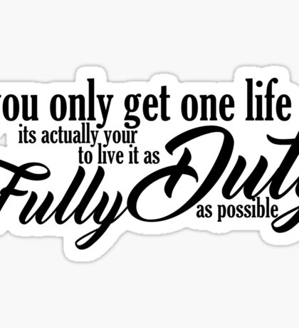 One Life Sticker
