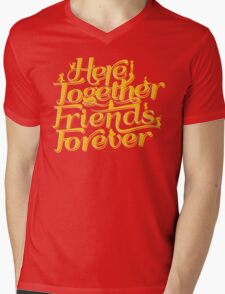Here Together, Friends Forever Mens V-Neck T-Shirt