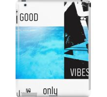 Teahupo'o Good Vibes only surf version iPad Case/Skin