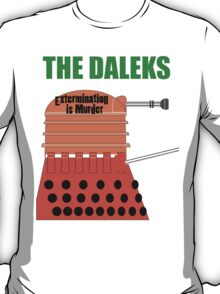 Extermination is Murder T-Shirt