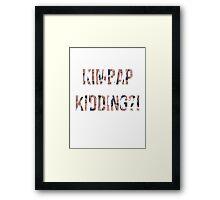 Kimbap Kidding-Seungkwan Framed Print
