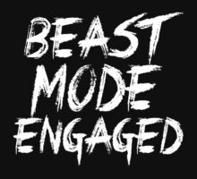 Beast Mode Engaged by DesignFactoryD