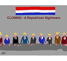 Cloning, A Republican Nightmare, by Roger Pickar, Goofy America Photographic Print