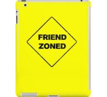 Friend Zoned iPad Case/Skin