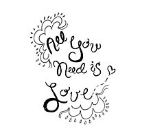All You Need is Love by VIXTOPHER Photographic Print