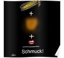 Trump = Schmuck by Roger Pickar, Goofy America Poster