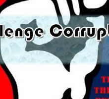 Challenge Corruption Sticker