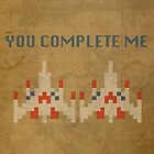 Galaga You Complete Me by scienceispun