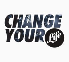 CHANGE YOU LIFE by AGRIPOLARE