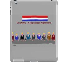 Cloning, A Republican Nightmare, by Roger Pickar, Goofy America iPad Case/Skin