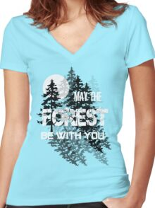 May The Forest Be With You Women's Fitted V-Neck T-Shirt