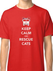 Keep calm and rescue cats Classic T-Shirt