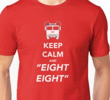 Keep calm and EIGHT EIGHT Unisex T-Shirt