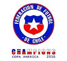 CHILE : CHAMPIONS COPA AMERICA 2016 Photographic Print