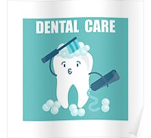 Dental Care Poster