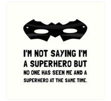 Me And Superhero Art Print