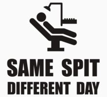 Same Spit Different Day Baby Tee