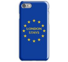 London Stays iPhone Case/Skin