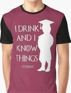Game of Thrones - I Drink and I Know Things-Student Graphic T-Shirt