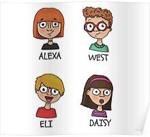 Alexa, West, Eli & Daisy Poster