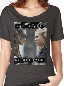 """""""Our Fight Is Not Over"""" Clexa Art Women's Relaxed Fit T-Shirt"""