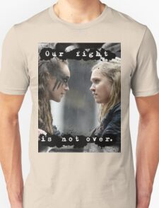 """Our Fight Is Not Over"" Clexa Art Unisex T-Shirt"