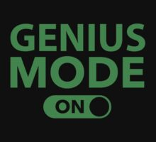 Genius Mode On by DesignFactoryD