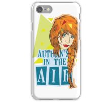 Autumn's In The Air iPhone Case/Skin