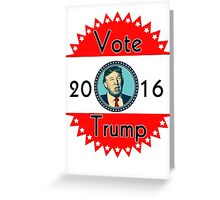 2016 US Elections Vote for Donald Trump Greeting Card