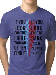 Light in the Dark Tri-blend T-Shirt